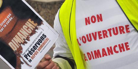 Travail le dimanche: des cathos aux syndicats, l'étonnante alliance ... - Le Huffington Post | Le travail dominical | Scoop.it