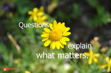12 Neglected Questions Successful Leaders Keep Asking | Surviving Leadership Chaos | Scoop.it