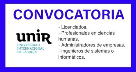 CONVOCATORIA UNIVERSIDAD VIRTUAL UNIR RIOJA COLOMBIA | recomendados en Colombia | Scoop.it