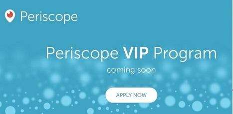 Periscope VIP Program va récompenser les créateurs influents avec un bagde | Chiffres et infographies | Scoop.it