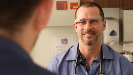 Google Glass Is Not Dead Yet: Augmedix, A Glass For Doctors Startup, Raises $16 Million | Stretching our comfort zone | Scoop.it