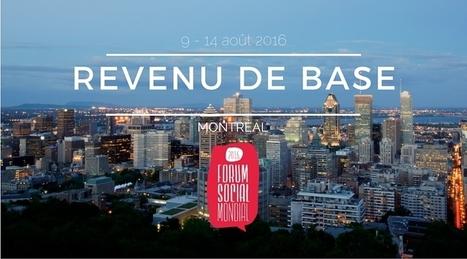 Le revenu de base au Forum social mondial 2016 - Mouvement Français pour un Revenu de Base | Innovation sociale | Scoop.it