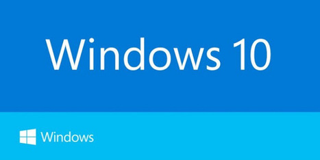 Windows 10 Features: Get Ready for Upgrade | The Programmer's World | Android - Apple World | Scoop.it