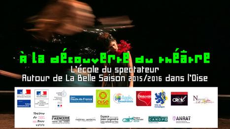#Webdoc La belle Saison dans l'#Oise - L'école du spectateur/une école de l'altérité #EAC #PAC #CLEA #CDDC #PREP | Narration transmedia et Education | Scoop.it