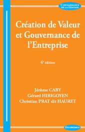 Création de valeur et gouvernance de l'entreprise, J. Caby, G. Hirigoyen & C. Prat dit Hauret, 2013 | Ouvrages économie & gestion | Scoop.it