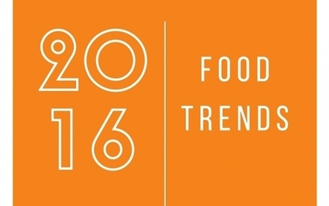 Looking Ahead: Food Trends of 2016 | Entomophagy: Edible Insects and the Future of Food | Scoop.it
