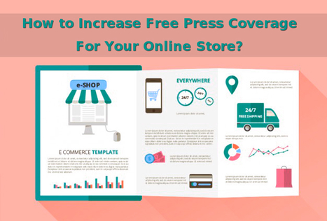 How to Increase Free Press Coverage For Your Online Store? | Open Source CMS | Scoop.it