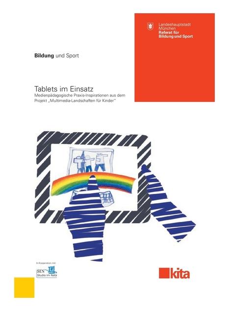 Neue Broschüre zur medienpädagogischen Arbeit mit Kindern unter Einsatz von Tablets   Lernen mit mobilen Endgeräten   Scoop.it
