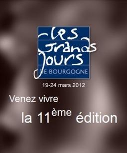 Les Grands jours de Bourgogne 2012   Agenda du vin   Scoop.it
