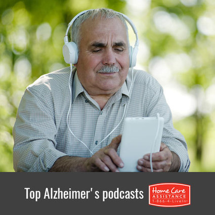 Top 5 Podcasts About Alzheimer's | Home Care Assistance Vancouver | Scoop.it