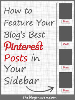 How to Feature Your Most Pinterest-Worthy Posts in Your Sidebar | Pinterest | Scoop.it