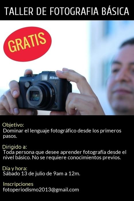Taller de Fotografía Básica Gratuito | Fotoperiodismo | Scoop.it