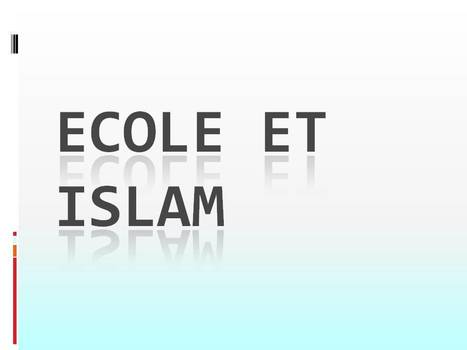 L'école et l'Islam   Le petit journal de l'An@é   Scoop.it