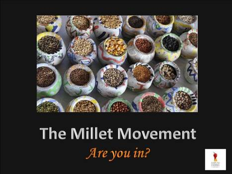Millet Movement! | Facebook | chips to cherries | Scoop.it