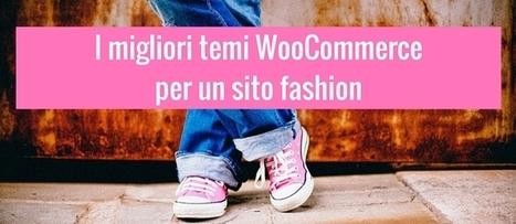 Migliori temi WooCommerce per un sito fashion realizzato con WordPress | wordpressmania | Scoop.it