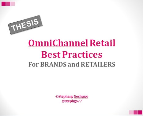 OmniChannel Retail Best Practices for Brands and Retailers | Omni Channel retailing | Scoop.it