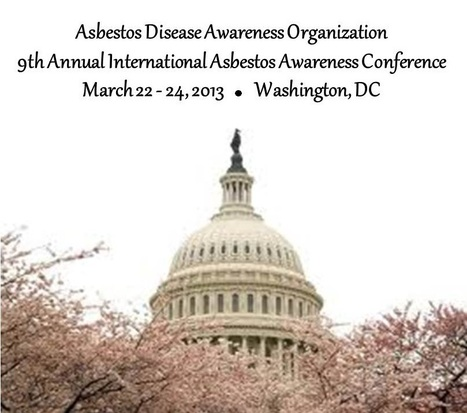 Registration for ADAO's 9th Annual International Asbestos Awareness Conference Opens! | Asbestos and Mesothelioma World News | Scoop.it