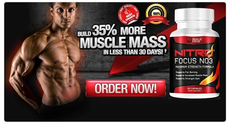 Nitro Focus NO3 Muscle Building Supplement Reviews – Get Free Trial Now | Nitro Focus No3 Review | Scoop.it