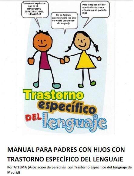 Manual para familias con hijos con Trastorno específico del lenguaje (TEL) | #TuitOrienta | Scoop.it