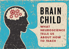 Brain-Based Learning: Resource Roundup | The Science of Learning (and Teaching) | Scoop.it