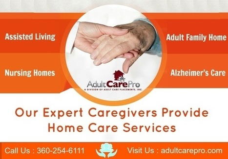 A Good Adult Care Giving Services in Vancouver, WA | Adult Care Placement Specialists | Scoop.it