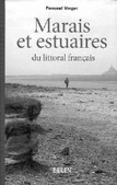 Verger (F.) - Marais maritimes et estuaires du littoral français | marais de carentan | Scoop.it