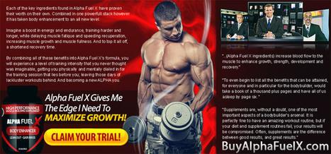 Buy Alpha Fuel X Testosterone Booster Supplement Free Trial | bodybuilding supplement | Scoop.it