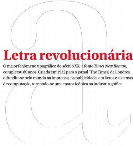 O fênomeno 'Times New Roman' - Prosa: O Globo | Linguagem Virtual | Scoop.it