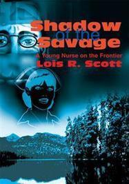 iUniverse talks with Shadows of the Savage author, Lois Scott | iUniverse Blog | Scoop.it