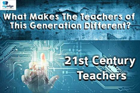 Features of a world class 21st Century Teacher | E-Learning | Scoop.it