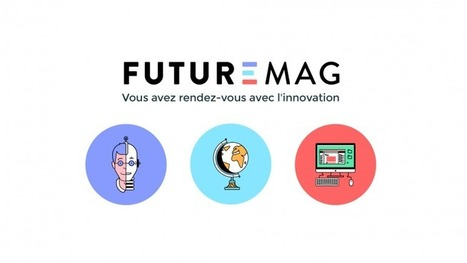 FUTUREMAG | Vu sur internet | Scoop.it