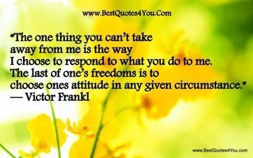 Sharing Victor Frankl - Living With Meaning: Exercise The Freedom To Choose Your Attitude | Logotherapy | Scoop.it