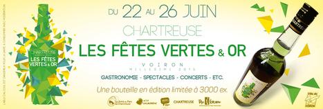 Les Fêtes Vertes & Or à Voiron | liqueur Chartreuse | Scoop.it