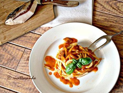 Ricettosando - ricette di cucina e chiacchiere: Bucatini al pomodoro con guanciale o un'amatriciana light | Ricettosando | Scoop.it