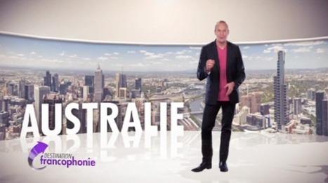 TV5MONDE : Destination Australie | Cultures francophones et langue française | Scoop.it