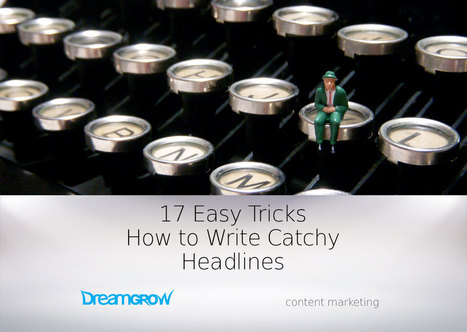 17 Easy Tricks How to Write Headlines | Social Media, SEO, Mobile, Digital Marketing | Scoop.it