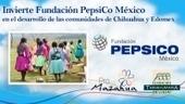 PepsiCo impulsando desarrollo social indígena   Noticias del planeta   Scoop.it