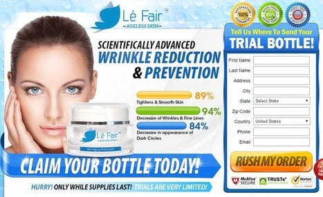 Le Fair Ageless Skin Review - Must Read This First Before Try it!!! | Eight Great Tips for Natural Skin care | Scoop.it