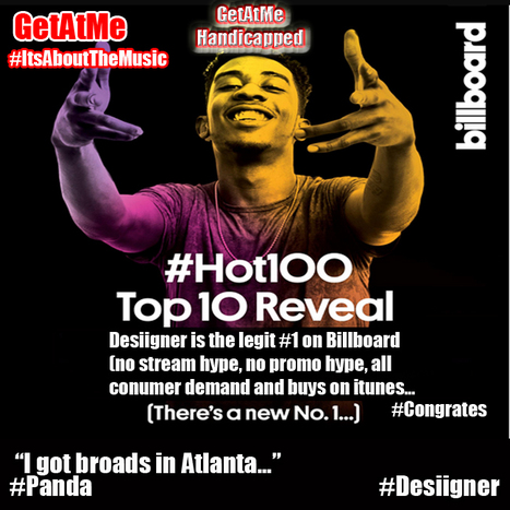 GetAtMe Desiigner is #1 on Billboard... #wow #YouGottaBelieve #ItsAboutTheMusic   GetAtMe   Scoop.it