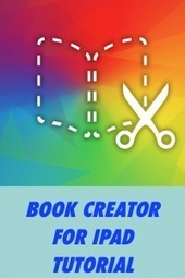 Book Creator for iPad – updated again for greater e-book functionality (tutorial) | iPads in Education | Scoop.it