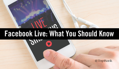 Social Media Marketing: What You Need to Know about Facebook Live | Marketing, Sales, Entrepreneurship, PR, Business (in general) | Scoop.it