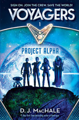 Voyagers 1-Project Alpha by D.J. MacHale | Fun Fiction Fridays | Scoop.it