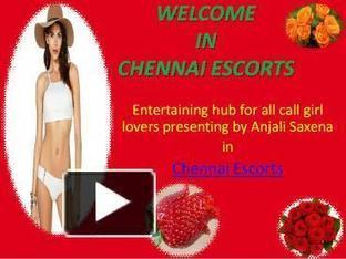 Chennai Escorts Service in Cheap Rate | Anjali-Saxena | Scoop.it