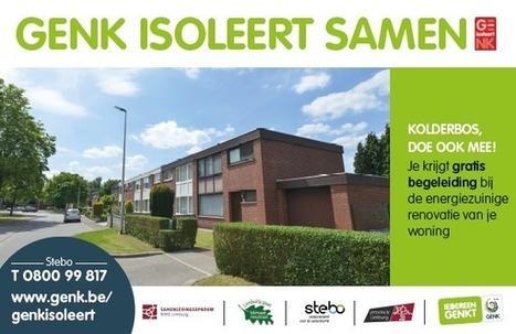 Genk isoleert samen... met prachtige resultaten! | 'Limburg Renoveert': ambitieuze woningrenovatie in Limburg (B) | Scoop.it