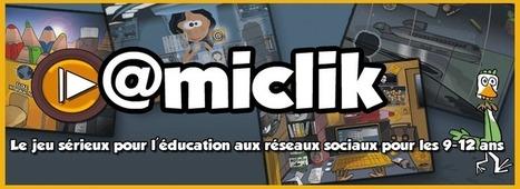@miclik : le jeu sérieux pour l'éducation aux réseaux sociaux pour les 9-12 ans | TICE & FLE | Scoop.it