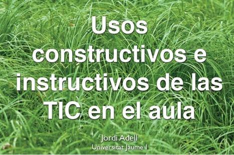 """Videoconferencia """"Usos constructivos e instructivos de las TIC en el aula"""" por Jordi Adell   Las TIC en el aula de ELE   Scoop.it"""
