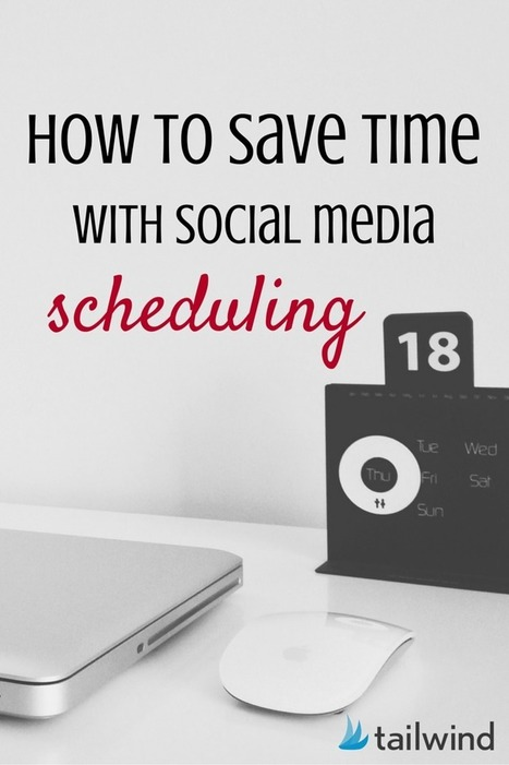 How to Save Time with Social Media Scheduling via @Tribe2point0 | AtDotCom Social media | Scoop.it