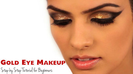 Gold Eye Makeup - Step by Step Tutorial for Beginners - Stylish Walks | Beauty Fashion and Makeup Tips or Ideas | Scoop.it