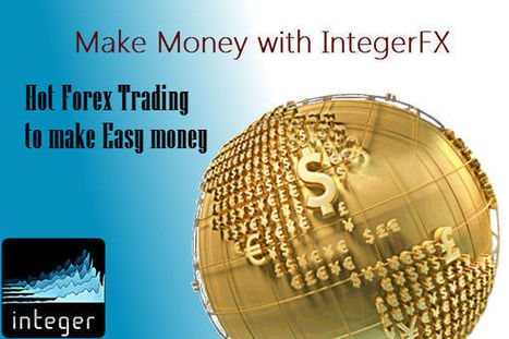 Hot Forex Trading to Make Easy Money | Integer FX Trading | Scoop.it