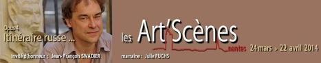 Festival Les Art'Scènes - #Nantes , 24.03-22.04 sous la dir. de @thierrypillon   MUSÉO, ARTS ET SPECTACLES   Scoop.it